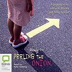 Peeling the Onion | Wendy Orr