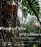 echange, troc Eric Joly, Denis Larpin, Dario De Franceschi - Les Grandes Serres du Jardin des Plantes