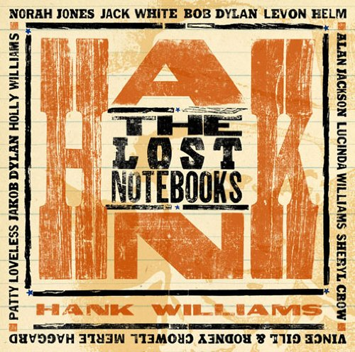 Hank Williams Lost Notebooks