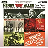 3 Classic Albums Plus - Red Allen - Meets Kid Ory / We've Got Rhythm / Plays King