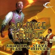 Balance of Trade: Liaden Universe Books of Before, Book 3 | Sharon Lee, Steve Miller