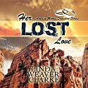 Her Lost Love: Amelia Moore Detective, Book 5 Audiobook by Linda Weaver Clarke Narrated by Diane Lehman