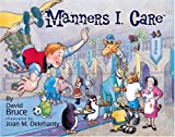 Manners I. Care (Manners Brand Series) [Hardcover]