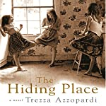 The Hiding Place: A Novel | Trezza Azzopardi