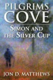 Pilgrims Cove: Simon and the Silver Cup