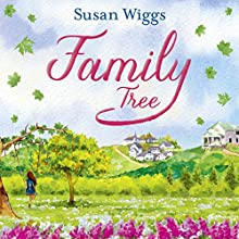 Family Tree Audiobook by Susan Wiggs Narrated by Christina Traister
