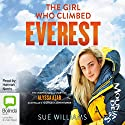 The Girl Who Climbed Everest Audiobook by Sue Williams Narrated by Hannah Norris