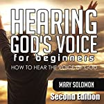 Hearing God's Voice: How to Hear the Voice of God | Mary Solomon