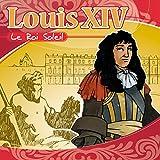 Louis XIV (Raconté aux enfants)