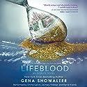 Lifeblood: An Everlife Novel, Book 2 Hörbuch von Gena Showalter Gesprochen von: Emma Galvin, Zachary Webber, Barrie Kreinik
