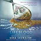 Lifeblood: An Everlife Novel, Book 2 Audiobook by Gena Showalter Narrated by Emma Galvin, Zachary Webber, Barrie Kreinik