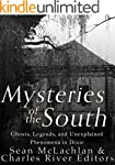 Mysteries of the South: Ghosts, Legen...