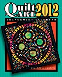 img - for Quilt Art 2012 Engagement Calendar book / textbook / text book