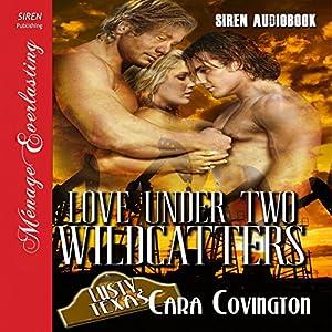 Love Under Two Wildcatters Audiobook