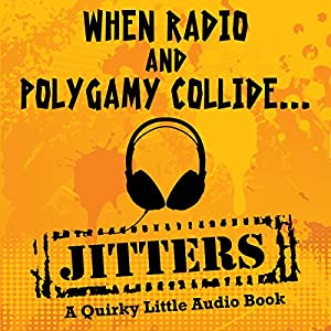 Jitters: A Quirky Little Audio Book | [Adele Park]