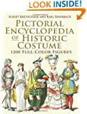 Pictorial Encyclopedia of Historic Costume: 1200 Full-Color Figures (Dover Fashion and Costumes)