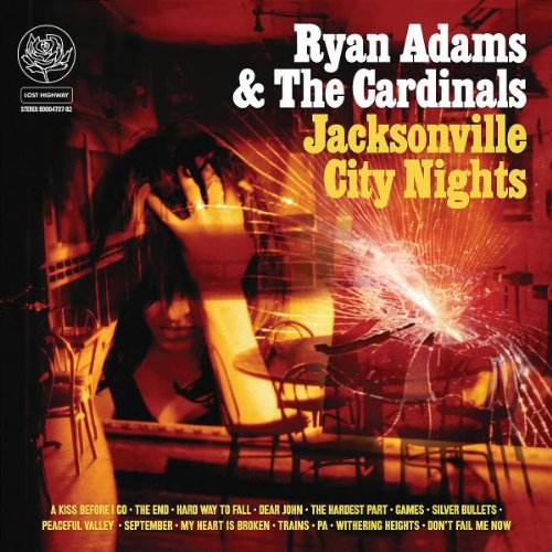 Ryan Adams - Jacksonville City Nights - Zortam Music