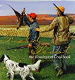 img - for Field to Feast: The Remington Cookbook book / textbook / text book