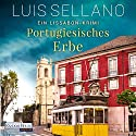 Portugiesisches Erbe: Ein Lissabon-Krimi Audiobook by Luis Sellano Narrated by Richard Barenberg