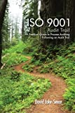ISO 9001 Audit Trail: A Practical Guide to Process Auditing Following an Audit Trail (English Edition)