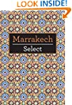 Marrakech Select (Insight Select Guides)