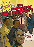 img - for The Montgomery Bus Boycott (Graphic Histories) book / textbook / text book