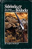 img - for Sidelocks and boxlocks : the classic British shotguns book / textbook / text book