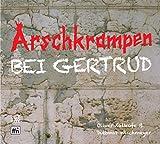 Dietmar Wischmeyer 'Arschkrampen-Bei Gertrud (2cd)'