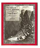 Fremont's Fatal Fourth Expedition (1848-1849) A Modern Trail Guide