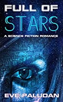 Full Of Stars A Science Fiction Romance Novel