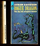 Rogue Dragon, The Day the Dragons Turned