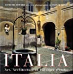 Italia. Art, architecture et paysages...