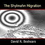 The Shylmahn Migration | David R. Beshears
