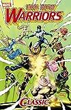 New Warriors Classic - Volume 2 (0785142630) by Nicieza, Fabian