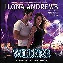 Wildfire: A Hidden Legacy Novel Hörbuch von Ilona Andrews Gesprochen von: Renee Raudman