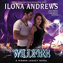 Wildfire: A Hidden Legacy Novel Audiobook by Ilona Andrews Narrated by Renee Raudman
