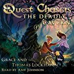 Quest Chasers: The Deadly Cavern | Thomas Lockhaven,Grace Lockhaven
