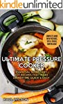 Ultimate Pressure Cooker: Essential 5...