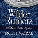 Wilder Rumors | Molly MacRae