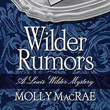 Wilder Rumors (       UNABRIDGED) by Molly MacRae Narrated by Douglas R. Pratt