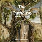 The Outhouse | David W. Gordon