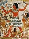 Jardins et paysages de l'Antiquité : Mésopotamie et Egypte