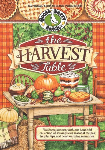 Harvest Table Cookbook (Seasonal Cookbook Collection) by Gooseberry Patch