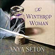 The Winthrop Woman | [Anya Seton]
