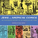 Jews in American Comics: An Illustrat...