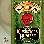 Kjærstads alfabet   Mikkel Birkegaard