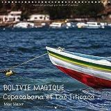 Bolivie Magique - Copacabana et Lac Titicaca 2016: Des Images de Reve d'Un des Pays les Plus Interessants de l'Amerique du sud Presentees Par Max Glaser