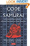 The Code of the Samurai: A Modern Tra...