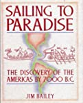 Sailing to Paradise: The Discovery of...