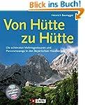 Von H�tte zu H�tte: Die sch�nsten Meh...